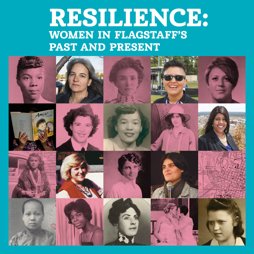 Resilience: Women in Flagstaff's Past and Present