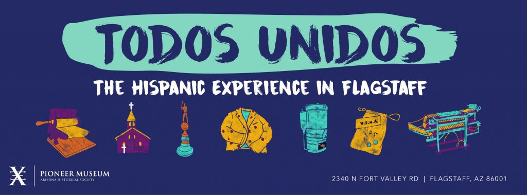 Todos Unidos: The Hispanic Experience in Flagstaff