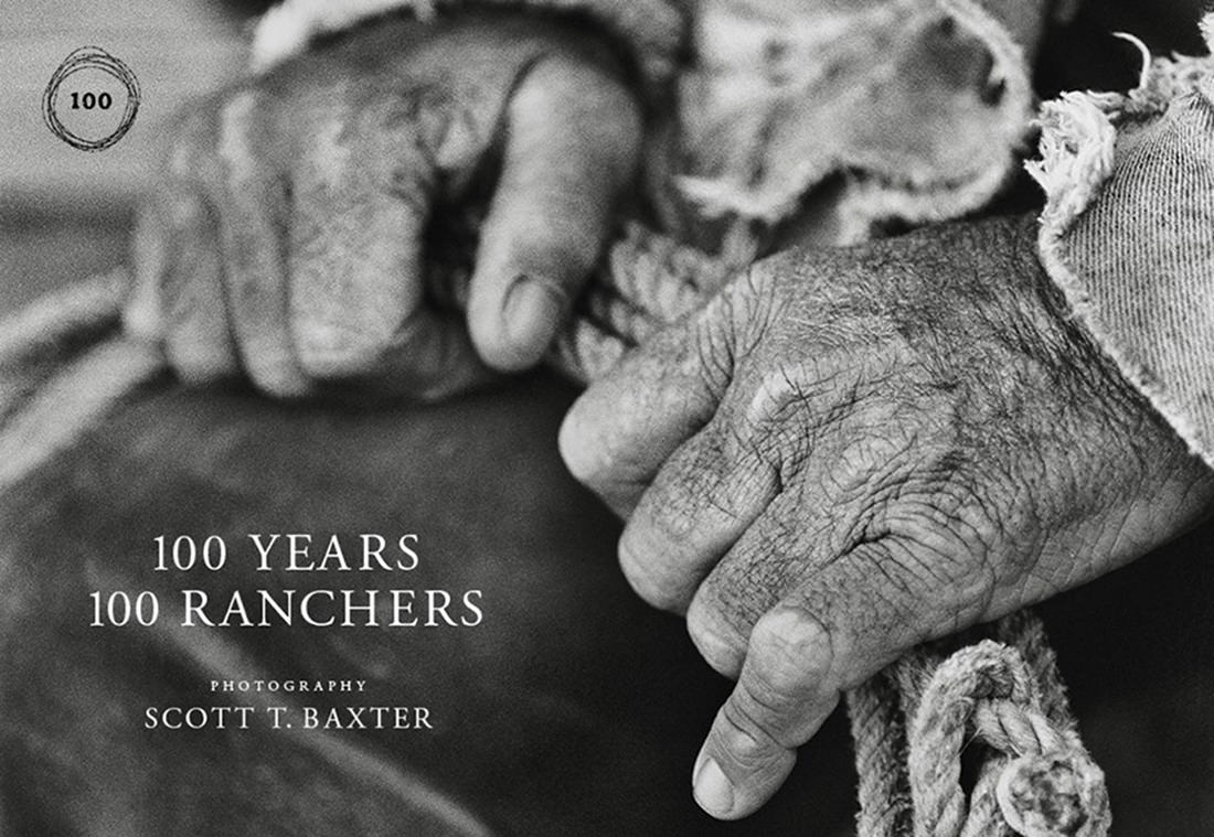 100 Years, 100 Ranchers Photography Exhibition by Scott Baxter <br>Open Now Through Sept. 18, 2018