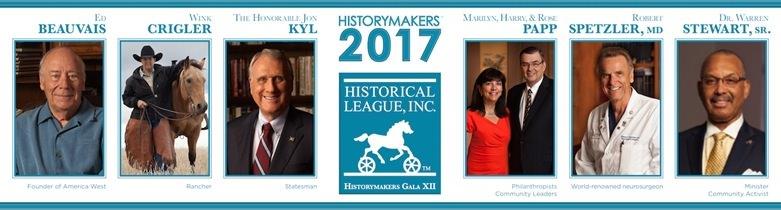 Historical League Historymakers<sup>TM</sup> 2017 Exhibit