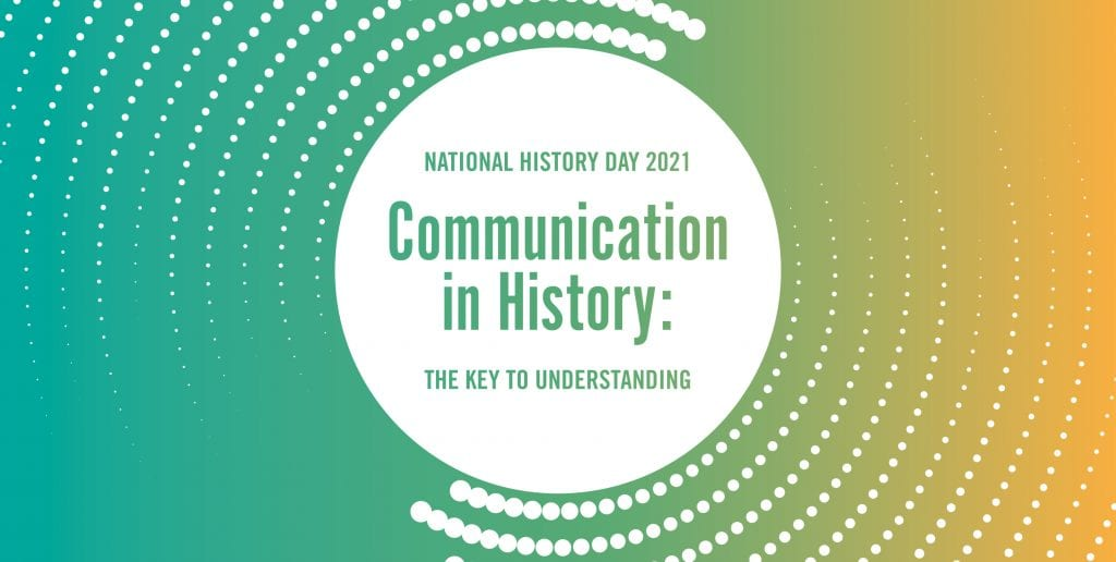 National History Day 2021 Theme